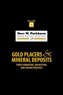 Gold Placers and Mineral Deposits