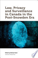 Law  Privacy and Surveillance in Canada in the Post Snowden Era