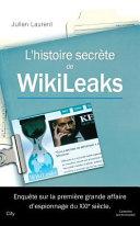 L'histoire secrète de Wikileaks
