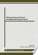 Biotechnology  Chemical and Materials Engineering III