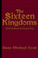 Pdf The Sixteen Kingdoms: Kurik Redbones the Dragon King Telecharger
