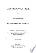 Lady Rosamond s Book  Being the Second Part of the Stanton Corbet Chronicles Book