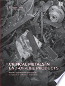 Critical metals in end of life products