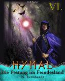 Der Hexer von Hymal, Buch VI: Die Festung im Feindesland