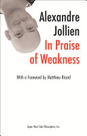 In Praise of Weakness