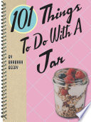 101 Things To Do With a Jar Book