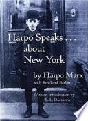 Harpo Speaks-- about New York