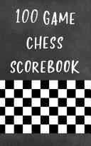 100 Game Chess Scorebook