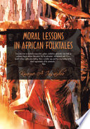 Moral Lessons In African Folktales Book