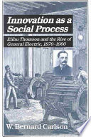 Innovation As A Social Process