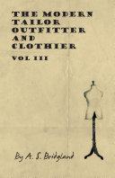The Modern Tailor Outfitter and Clothier - ebook