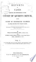Reports of Cases Argued and Determined in the Court of Queen s Bench