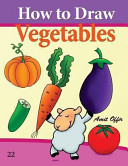 How to Draw Vegetables Pdf/ePub eBook