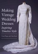 Making Vintage Wedding Dresses