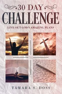 30 Day Challenge: Live Out God's Amazing Plans' Pdf/ePub eBook