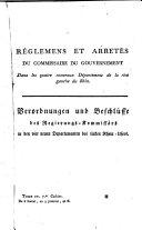 Recueil des réglemens et arrêtés émanés du Commissaire du Gouvernement dans les Quatre Nouveaux Départemens de la Rive Gauche du Rhin
