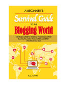 A beginner s survival guide to the blogging world