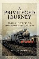 A Privileged Journey