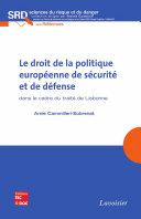 Pdf Le droit de la politique européenne de sécurité et de défense dans le cadre du traité de Lisbonne Telecharger