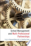 School Management and Multi Professional Partnerships