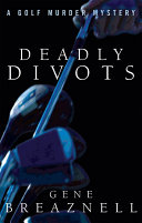 Deadly Divots
