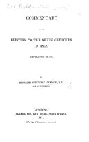 Pdf Commentary on the Epistles to the Seven Churches in Asia. Revelation [I.] II. III. By Richard Chenevix Trench. [With the text.]
