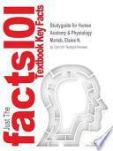 Studyguide for Human Anatomy & Physiology by Marieb, Elaine N., ISBN 9780321864789