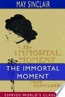 The Immortal Moment  The Story of Kitty Tailleur  Esprios Classics  Book