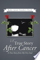 A True Story After Cancer