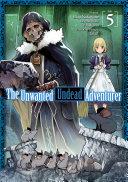 The Unwanted Undead Adventurer (Manga) Volume 5 [Pdf/ePub] eBook