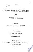 The Ladies  Book of Anecdotes and Sketches of Character