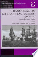 Transatlantic Literary Exchanges 1790 1870