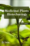 Medicinal Plants Biotechnology