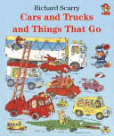 Cars and Trucks and Things that Go Book