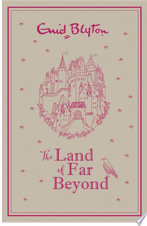 Free Download The Land of Far Beyond PDF - Writers Club