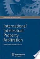 International Intellectual Property Arbitration
