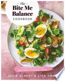 The Bite Me Balance Cookbook Book PDF
