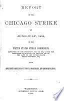Report On The Chicago Strike Of June July 1894