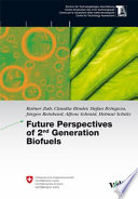 Future Perspectives Of 2nd Generation Biofuels Book PDF