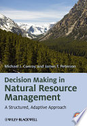 Decision Making in Natural Resource Management Book