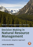Decision Making in Natural Resource Management ebook