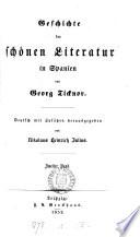 Geschichte der schönen Literatur in Spanien, deutsch mit Zusätzen herausg. von N.H. Julius. 2 Bde. [and] Supplemented