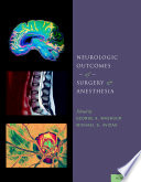 Neurologic Outcomes of Surgery and Anesthesia