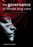 The governance of female drug users
