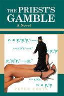 The Priest s Gamble