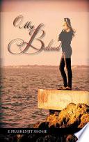 O My Beloved