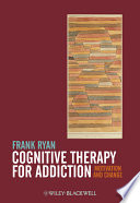 Cognitive Therapy For Addiction Book PDF