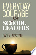 Everyday Courage for School Leaders