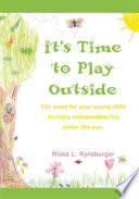 It s Time to Play Outside