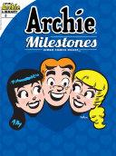 Pdf Archie Milestones Digest #8